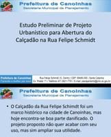 """""""Estudo Preliminar de Projeto Urbanístico para a Abertura do Calcada o na Rua Felipe Schmidt"""""""