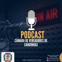 Novo Podcast da Câmara de Vereadores de Canoinhas